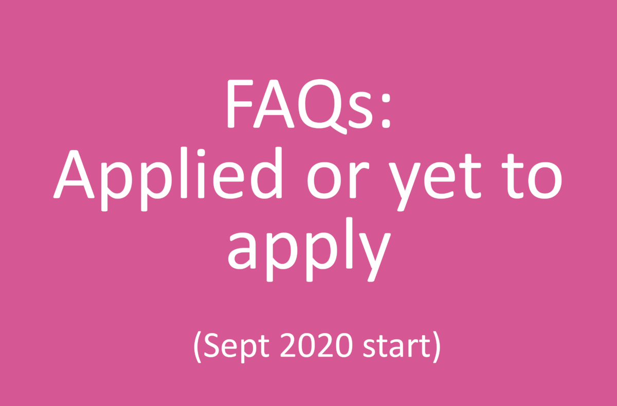 FAQs for students who have applied or yet to apply